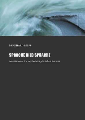 Sprache Bild Sprache von Rippe,  Bernhard