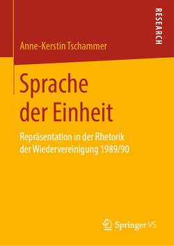 Sprache der Einheit von Tschammer,  Anne-Kerstin