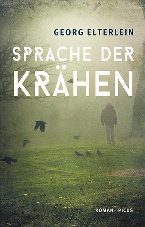 Sprache der Krähen von Elterlein,  Georg