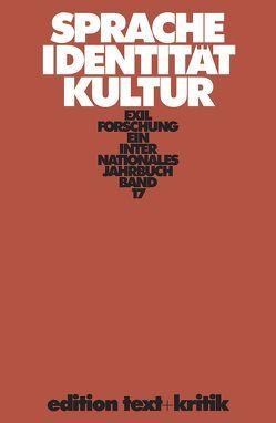 Sprache – Identität – Kultur von Hilzinger,  Sonja, Koepke,  Wulf, Rotermund,  Erwin