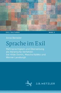 Sprache im Exil von Benteler,  Anne