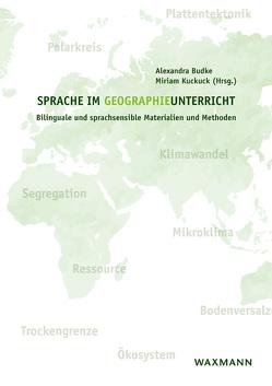 Sprache im Geographieunterricht von Budke,  Alexandra, Kuckuck,  Miriam