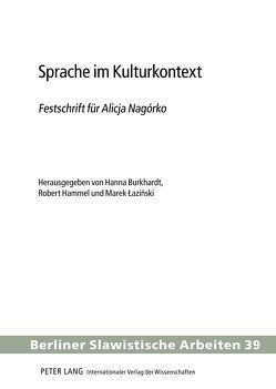 Sprache im Kulturkontext von Burkhardt,  Hanna, Hammel,  Robert, Lazinski,  Marek