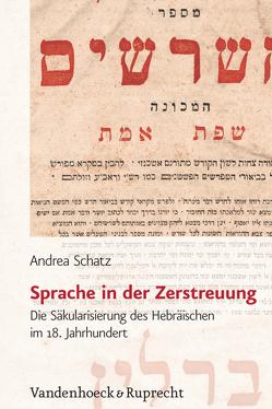 Sprache in der Zerstreuung von Schatz,  Andrea