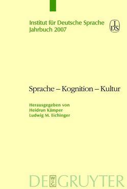 Sprache – Kognition – Kultur von Eichinger,  Ludwig, Kämper,  Heidrun
