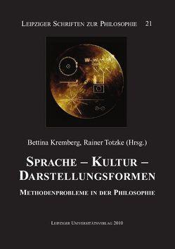 Sprache – Kultur – Darstellungsformen von Kremberg,  Bettina, Totzke,  Rainer