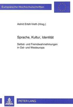 Sprache, Kultur, Identität von Ertelt-Vieth,  Astrid