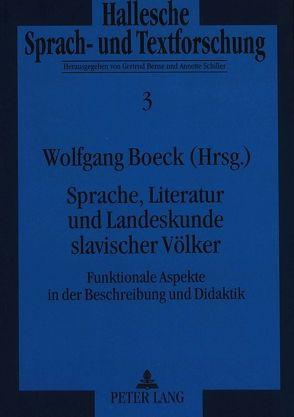 Sprache, Literatur und Landeskunde slavischer Völker von Boeck,  Wolfgang