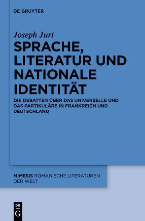 Sprache, Literatur und nationale Identität von Jurt,  Joseph