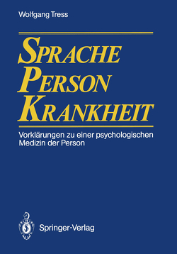 Sprache — Person — Krankheit von Tress,  Wolfgang