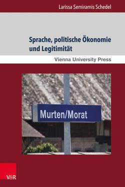 Sprache, politische Ökonomie und Legitimität von Schedel,  Larissa Semiramis