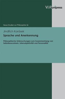 Sprache und Anerkennung von Karásek,  Jindrich