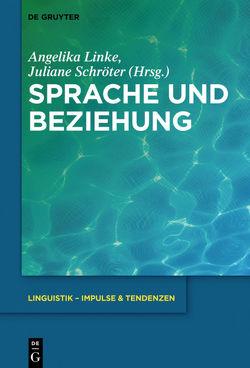 Sprache und Beziehung von Linke,  Angelika, Schröter,  Juliane