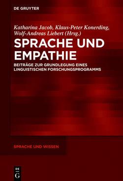 Sprache und Empathie von Jacob,  Katharina, Konerding,  Klaus-Peter, Liebert,  Wolf-Andreas
