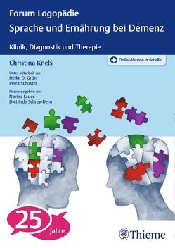 Sprache und Ernährung bei Demenz von Knels,  Christina
