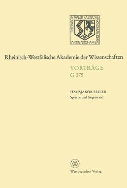 Sprache und Gegenstand von Seiler,  Hansjakob