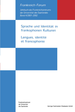 Sprache und Identität in frankophonen Kulturen / Langues, identité et francophonie von Duhem,  Sandra, Schmeling,  Manfred