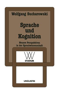 Sprache und Kognition von Sucharowski,  Wolfgang