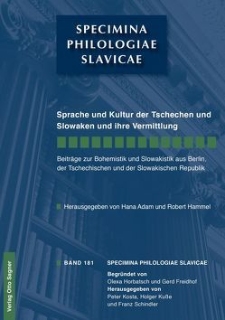 Sprache und Kultur der Tschechen und Slowaken und ihre Vermittlung von Adam,  Hana, Hammel,  Robert