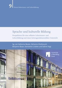 Sprache und kulturelle Bildung von Bauer,  Benjamin, Beuter,  Katharina, Hlukhovych,  Adrianna, Lindner,  Konstantin, Vogt,  Sabine
