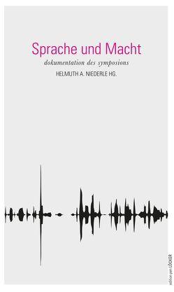 Sprache und Macht von Niederle,  Helmuth A
