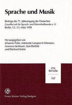 Sprache und Musik von Bielfeld,  Kurt, Keilmann,  Annerose, Lamprecht-Dinnesen,  Antoinette, Pahn,  Johannes, Seifert,  Eberhard