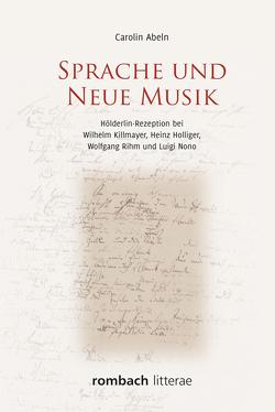Sprache und Neue Musik von Abeln,  Carolin