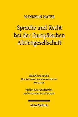 Sprache und Recht bei der Europäischen Aktiengesellschaft von Mayer,  Wendelin
