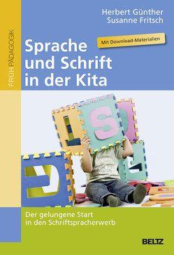Sprache und Schrift in der Kita von Fritsch,  Susanne, Günther,  Herbert