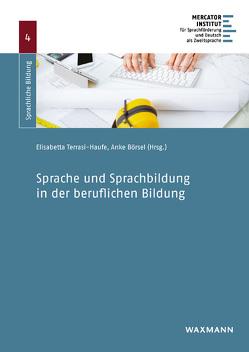 Sprache und Sprachbildung in der beruflichen Bildung von Börsel,  Anke, Terrasi-Haufe,  Elisabetta