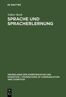 Sprache und Spracherlernung von Beeh,  Volker