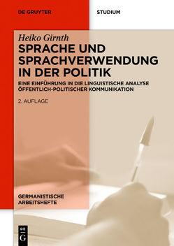 Sprache und Sprachverwendung in der Politik von Girnth,  Heiko