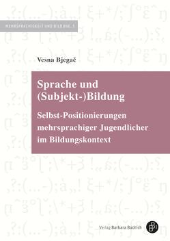 Sprache und (Subjekt-)Bildung von Bjegač,  Vesna