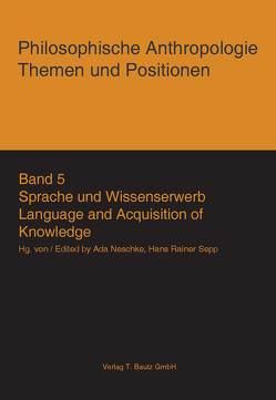 Sprache und Wissenserwerb von Neschke,  Ada, Sepp,  Hans Rainer