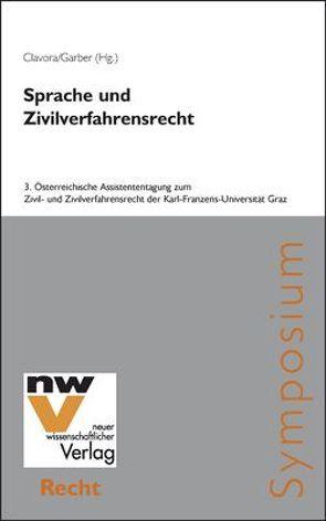Sprache und Zivilverfahrensrecht von Clavora,  Selena, Garber,  Thomas