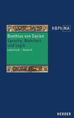 Sprache, Wahrheit und Logik von Boethius von Dacien, Schick,  Stefan