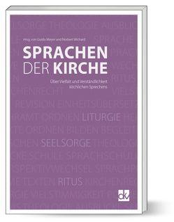 Sprachen der Kirche von Meyer,  Guido, Wichard,  Norbert