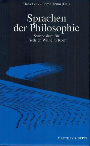Sprachen der Philosophie von Lenk,  Hans, Thum,  Bernd