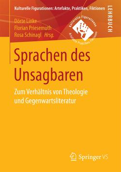 Sprachen des Unsagbaren von Linke,  Dörte, Priesemuth,  Florian, Schinagl,  Rosa