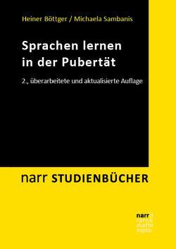 Sprachen lernen in der Pubertät von Böttger,  Heiner, Sambanis,  Michaela