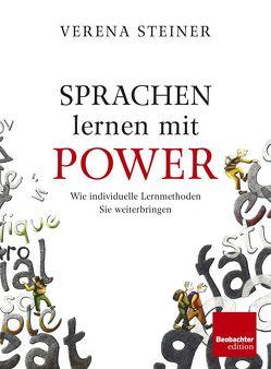 Sprachen lernen mit Power von Steiner,  Verena