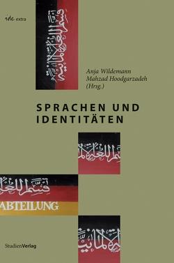 Sprachen und Identitäten von Hoodgarzadeh,  Mahzad, Wildemann,  Anja