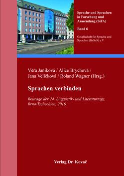 Sprachen verbinden von Brychová,  Alice, Janikova,  Vera, Veličková,  Jana, Wagner,  Roland