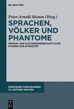 Sprachen, Völker und Phantome von Mumm,  Peter-Arnold