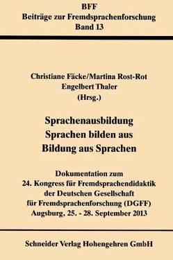 Sprachenausbildung – Sprachen bilden aus – Bildung aus Sprachen von Fäcke,  Christiane, Rost-Roth,  Marianne, Thaler,  Engelbert
