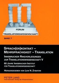 Sprach(en)kontakt – Mehrsprachigkeit – Translation von Zybatow,  Lew N.