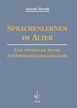 Sprachenlernen im Alter von Berndt,  Annette