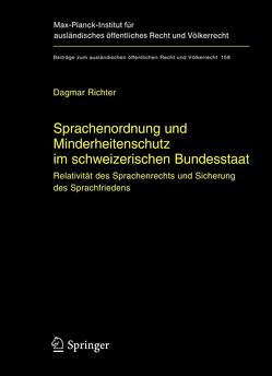Sprachenordnung und Minderheitenschutz im schweizerischen Bundesstaat von Richter,  Dagmar