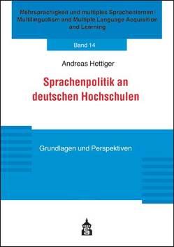Sprachenpolitik an deutschen Hochschulen von Hettiger,  Andreas