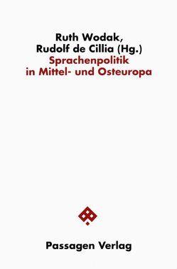 Sprachenpolitik in Mittel- und Osteuropa von Cillia,  Rudolf de, Wodak,  Ruth